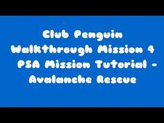 club penguin mission walkthrough: Club Penguin EPF Training PSA Mission 4 Tutorial - Avalanche Rescue.
