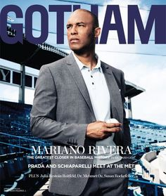 The Great One, Mariano Rivera, on the cover of Gotham.