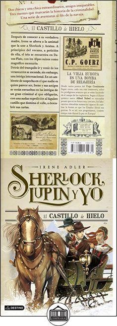 El Castillo De Hielo. Sherlock, Lupin Y Yo 5 Irene Adler ✿ Libros infantiles y juveniles - (De 6 a 9 años) ✿ ▬► Ver oferta: http://comprar.io/goto/8408131982