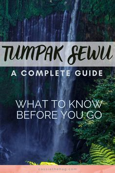 Travel Advice, Travel Guides, Hiking Guide, Backpacking Asia, One Day Trip, Travel Alone, Solo Travel, Java, Waterfalls