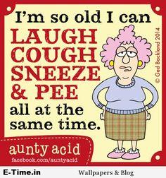 Aunty Acid Old Enough