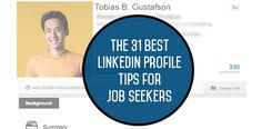 The 31 Best LinkedIn Profile Tips for Job Seekers