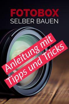 Fotobox selber bauen! Anleitung mit Tipps.