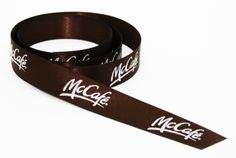 Custom printed double face brown satin ribbon with white foil with the McCafe logo for McDonald's Canada!