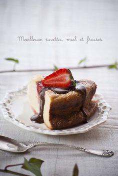Mon petit bistrot: Moelleux al miele, ricotta e fragole