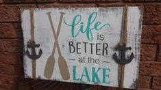 Life is Better at the Lake Beach Signs Wooden, Nautical Signs, Rustic Wood Signs, Beach Humor, Cottage Signs, Lake Signs, Lake Beach, Wooden Wall Art, Lake Life