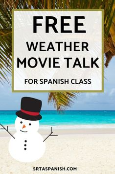 Are you looking for weather activities for your Spanish classes? Your Spanish classroom will love this Movie Talk about a snowman and his beach dreams! Perfect for middle school and high school students to get lots of listening and input for weather vocab Teaching Weather, Weather Activities, Preschool Activities, Spanish Teacher, Teaching Spanish, Spanish Vocabulary, Teaching French, Spanish Lesson Plans, Spanish Lessons