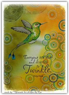 'Mir'acle Art Inspirations: Twinkling Hummingbird.......