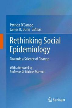 Rethinking Social Epidemiology PDF - http://am-medicine.com/2016/03/rethinking-social-epidemiology-pdf.html
