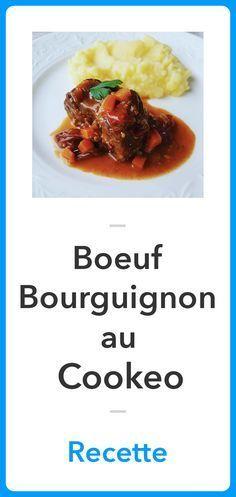 Recette Boeuf Bourguignon au Cookeo, Recette Cookeo