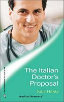 The Italian Doctor's Proposal by Kate Hardy