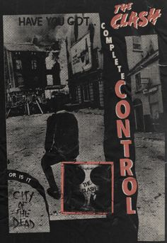 Complete Control - The Clash, 1977 Band Posters, Cool Posters, Arte Punk, Punk Poster, Band Wallpapers, Post Punk, Graphic Design Posters, Concert Posters, Aesthetic Pictures