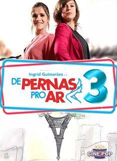 De Pernas Pro Ar 3 Filmes Tomando Decisoes Ares