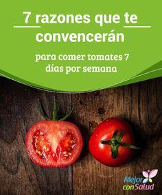 7 razones que te #convencerán para comer #tomates 7 días por semana  Si vamos a consumir los tomates y queremos sacar el máximo partido de los mismos es conveniente que los cocinemos, ya que así potenciamos su aporte de #antioxidantes, como el licopeno #HábitosSaludables