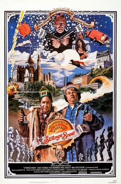 An original, rolled, one-sheet movie poster x from 1983 for Strange Brew with Dave Thomas, Rick Moranis and Max von Sydow. Not a reproduction. Art by John Solie. Iconic Movie Posters, Original Movie Posters, Movie Poster Art, Iconic Movies, Film Posters, Great Movies, Classic Movies, Awesome Movies, Movie Collage