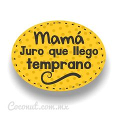 "Letrero para fiestas ""Mamá, juro que llego temprano"" Baby Shower Photo Booth, Photo Drop, Fiesta Party, Photo Booth Props, Wedding Dj, Holidays And Events, Party Time, Ideas Para, Party Friends"