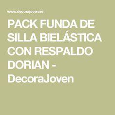 PACK FUNDA DE SILLA BIELÁSTICA CON RESPALDO DORIAN - DecoraJoven