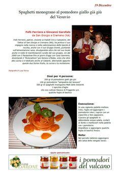 """La Ricetta di oggi 19 Dicembre dall'archivio di Ricette 3.0 di spaghettitaliani.com - Spaghetti monograno al pomodoro giallo già giù del Vesuvio ( Primi - Pastasciutte ) inserita da Fofò Ferriere e Giovanni Garofalo - La ricetta si trova anche nel Libro """"Una Ricetta al Giorno... ...leva il medico di torno"""" prodotto dall'Associazione Spaghettitaliani, per acquistarlo: http://www.spaghettitaliani.com/Ricette2013/PrenotaLibro.php"""