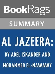 Study Guide: Al Jazeera: How The Free Arab News Network Sco...