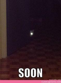 Soon…..
