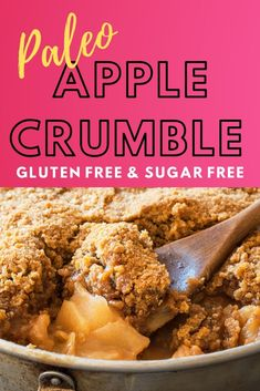 I made this apple crumble recipe for Thanksgiving dessert. It's like, currently my only paleo. Sugar Free Apple Crumble, Apple Crumble Recipe, Apple Recipes Sugar Free, Paleo Apple Recipes, Paleo Apple Crisp, Gluten Free Apple Crisp, Paleo Dessert, Healthy Dessert Recipes, Whole Food Recipes