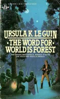 The Word For World Is Forest, Ursula K. LeGuin  When I saw Avatar I thought of this book.    This was one of the first scifi books I ever read. It changed my mind. :) really.