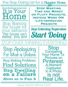 Loved this by Jackie from Teal & Lime! Put Down the To-Do List and Create a Stop Doing List for a Happier Home.