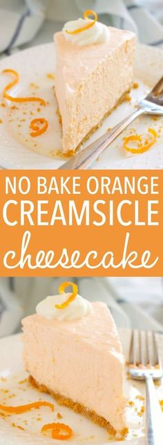 This No Bake Orange Creamsicle Cheesecake is a creamy, easy to make, no bake dessert with a sweet orange flavor, inspired by a delicious summer treat! Recipe (recipes with biscuits dessert) Orange Creamsicle Cheesecake Recipe, Creamsicle Cake, Cheesecake Desserts, Orange Cheesecake Recipes, No Bake Cheescake, No Cook Cheesecake, Unbaked Cheesecake, Homemade Cheesecake, Classic Cheesecake