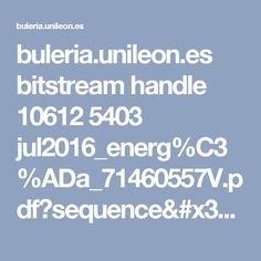buleria.unileon.es bitstream handle 10612 5403 jul2016_energ%C3%ADa_71460557V.pdf?sequence=1