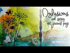 Dylusions spray Art Journal - YouTube