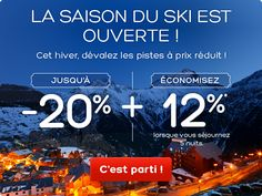 Cet hiver, dévalez les pistes des meilleures stations de ski à prix réduit