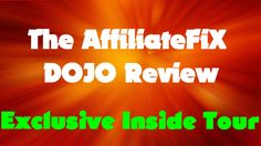 The Affiliatefix Dojo Review - Exclusive Tour