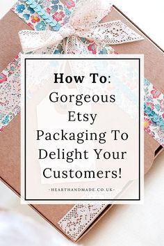 To: Gorgeous Etsy Product Packaging Ideas To Delight Your Customers! How To- Gorgeous Etsy Packaging To Delight Your Customers!How To- Gorgeous Etsy Packaging To Delight Your Customers! Craft Packaging, Pretty Packaging, Packaging Ideas, Product Packaging, Retail Packaging, Packaging Design, Etsy Business, Craft Business, Business Tips