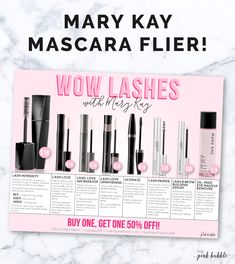 Share all the fabulous Mary Kay mascaras and lash products with your  customers. Each mascara is different & this flier makes it easy to see them  all & determine what it is they're looking for! You can customize the  bottom 2 lines, allowing you to have a deal or a sale as well as add in  your contact information!  Find it on the site HERE!!