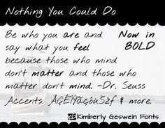 Nothing You Could Do font by Kimberly Geswein Fonts.    Free for personal use.  Please pay for commercial use.