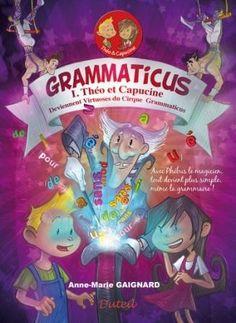 Grammaticus Theo et Capucine - volume 1 Book Girl, Marie, Snack Recipes, Packaging, Amazon Fr, 2013, Livres, Children