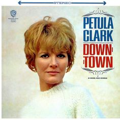 "In Petula Clark made her American TV debut singing ""Downtown"" and ""I Know A Place"" on CBS-TV's Ed Sullivan Show. My Childhood Memories, Sweet Memories, Childhood Toys, Rock Roll, Lps, Astrud Gilberto, Charles Trenet, The Ventures, Petula Clark"