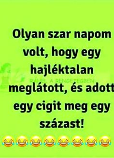 Olyan szar napom volt Motivational Quotes, Funny Pictures, Jokes, Lol, Random, Haha, Motivational Life Quotes, Funny Photos, Motivation Quotes