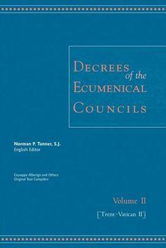 Decrees of the Ecumenical Councils: Trent to Vatican II