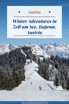 An article on visiting Zell am See Kaprun in Austria in the winter. Including how to get there, things to do, where to eat and where to stay. Complimented with beautiful pictures. European Travel Tips, Europe Travel Guide, Travel Info, Travel Ideas, Travel Destinations, Best Travel Apps, Ultimate Travel, Austria Travel, Germany Travel