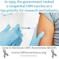 In 1999, the government ranked a congenital CMV vaccine as a top priority for research and industry. #cmvawareness #stopcmv