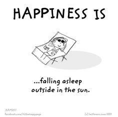 Happiness is. I couldn't agree more