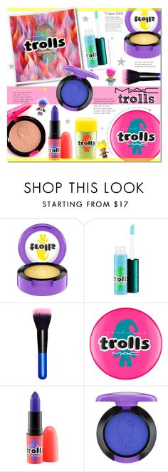 """MAC Trolls Collection"" by alexandrazeres ❤ liked on Polyvore featuring beauty, MAC Cosmetics, mac, maccosmetics, cosmetics, trolls and makeupset"