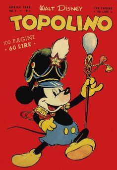 IlPost - 1 - Il primo numero di Topolino uscì il primo aprile del 1949. La copertina era un ricalco italiano di un disegno realizzato da un autore americano ignoto; cento pagine al costo di 60 lire, con storie quasi tutte americane.