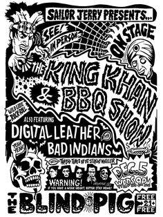 The King Khan & BBQ Show / Digital Leather / Bad Indians #gigposter by Jeremy Wheeler