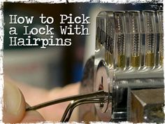 How to Pick a Lock With Hairpins.  Pinning this type of thing makes me look bad, but they're so helpful for writing!  =P---what?!? I'm training to be a hunter! ;)