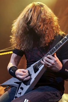 Dave Mustaine. I love him so much , thank you Dave for all..