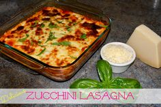 a power full journey: Delicious Zucchini Lasagna 21 Day Fix Approved Pasta Alternative Dinner