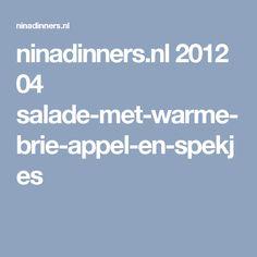 ninadinners.nl 2012 04 salade-met-warme-brie-appel-en-spekjes