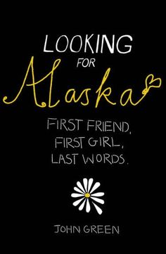 Looking for Alaska-- John Green